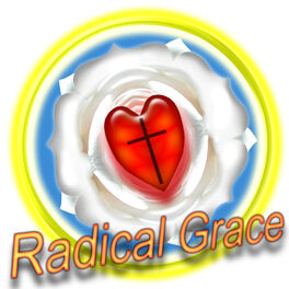 Show cover of Radical Grace/The Lutheran Difference
