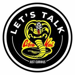 Show cover of Let's Talk - Cobra Kai