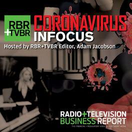 Show cover of RBR+TVBR Coronavirus INFOCUS Podcast