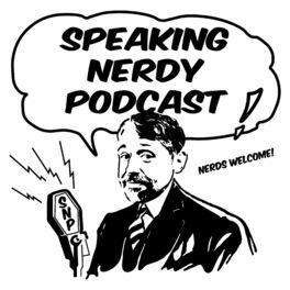 Show cover of Speaking Nerdy Podcast