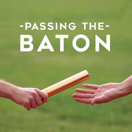 Show cover of Passing The Baton Leadership Podcast