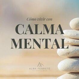 Show cover of Cómo vivir con calma mental