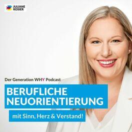 Show cover of Der Generation Y Podcast: Berufliche Neuorientierung - mit Sinn, Herz & Verstand!