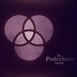Show cover of The Podechesis Podcast