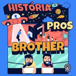 Show cover of História pros brother