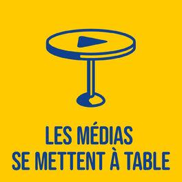Show cover of Les médias se mettent à table