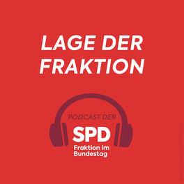 Show cover of Lage der Fraktion - Podcast der SPD-Fraktion im Bundestag
