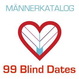 Show cover of Männerkatalog - 99 Blind Dates