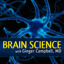 Show cover of Brain Science with Ginger Campbell, MD: Neuroscience for Everyone