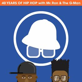 Show cover of 40 Years of Hip Hop