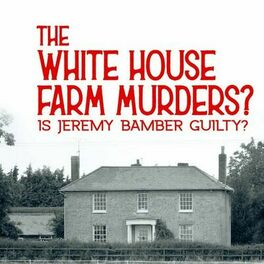 Show cover of The White House Farm murders