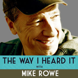 Show cover of The Way I Heard It with Mike Rowe