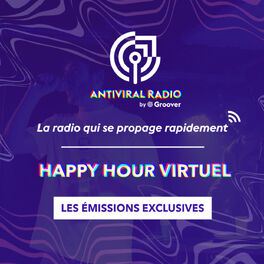 Show cover of Happy Hour Virtuel - Les émissions exclusives d'Antiviral Radio