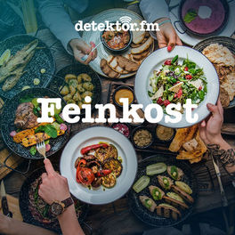 Show cover of Feinkost – Der Food-Podcast