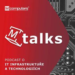 Episode cover of 8: #8 Podcast M Talks: Doba softwarová | Kamil Ševčík