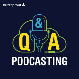 Show cover of Podcasting Q&A