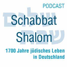 Show cover of Schabbat Shalom - 1700 Jahre jüdisches Leben in Deutschland