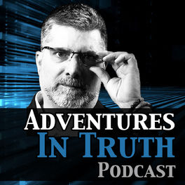 Show cover of Adventures in Truth Podcast