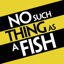 Show cover of No Such Thing As A Fish