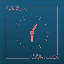 Show cover of COLS BLANCS, CULOTTES COURTES