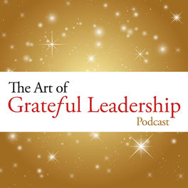 Show cover of The Art of Grateful Leadership