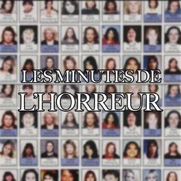 Show cover of Les Minutes de l'Horreur
