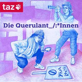 Show cover of Die Querulant_/:*Innen – Ein Podcast der taz über Identität und Linke