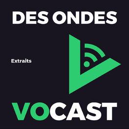 Show cover of Des Ondes Vocast - Extraits