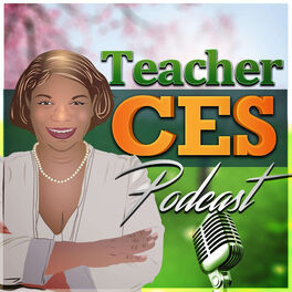 Show cover of Teacher Ces Podcast