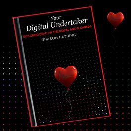 Show cover of Your Digital Undertaker