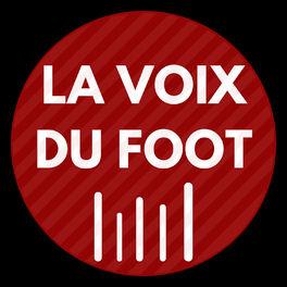Show cover of LA VOIX DU FOOT