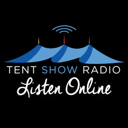 Show cover of Tent Show Radio