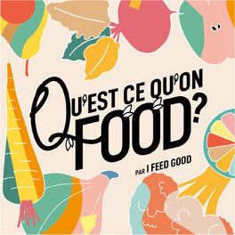 Show cover of Qu'est-ce qu'on food ?