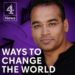 Show cover of Ways to Change the World with Krishnan Guru-Murthy