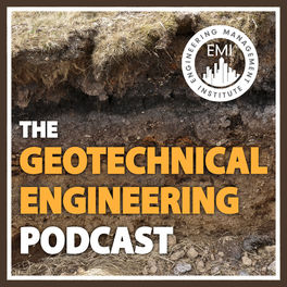 Show cover of The Geotechnical Engineering Podcast