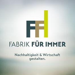 Show cover of Fabrik Für Immer | Über eine nachhaltige Wirtschaft