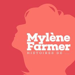 Show cover of Mylène Farmer : histoires de...