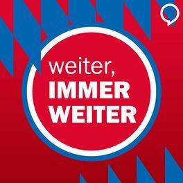 Show cover of Weiter, immer weiter - der FC-Bayern-Podcast