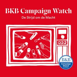 Show cover of BKB Campaign Watch: De Podcast