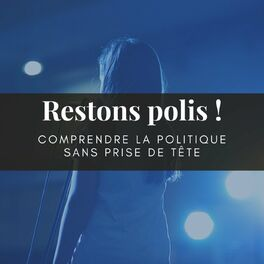 Show cover of Restons polis !