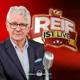 Show cover of Reif ist live - Fußball-Podcast von BILD
