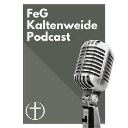 Show cover of FeG Kaltenweide's Podcast