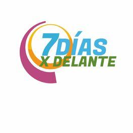 Show cover of 7 Días x Delante