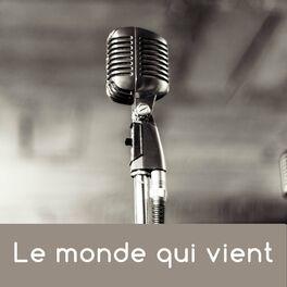 Show cover of Le monde qui vient