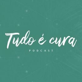 Show cover of Tudo é Cura