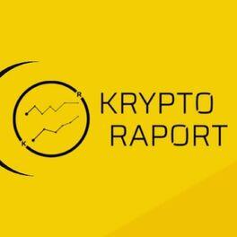 Show cover of KRYPTO RAPORT - Co tam w sieci?
