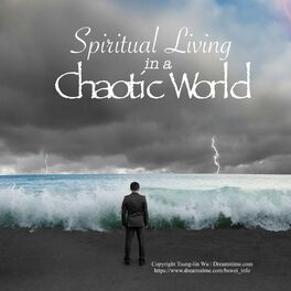 Show cover of Spiritual Living in a Chaotic World
