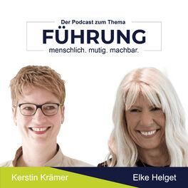 Show cover of Führung – menschlich. mutig. machbar. Mit Kerstin Krämer und Elke Helget