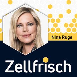 Show cover of Zellfrisch – der Podcast für deine Zellgesundheit mit Nina Ruge