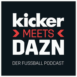 Show cover of kicker meets DAZN - Der Fußball Podcast